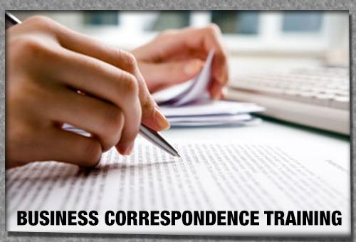 BUSINESS CORRESPONDENCE TRAINING