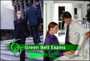 Green Belt exam