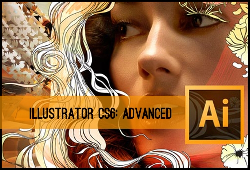 ILLUSTRATOR CS6 ADVANCED