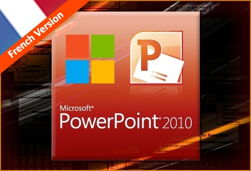 MICROSOFT POWERPOINT 2010 ONLINE TRAINING French