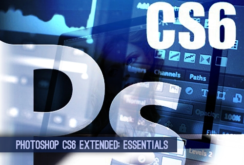 PHOTOSHOP CS6 EXTENDED ESSENTIALS